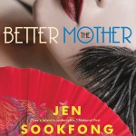 The Lives of Two Strangers in Jen Sookfong Lee's The Better Mother