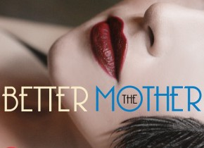 Thebettermother