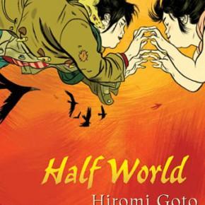 HalfWorldbyHiromiGoto