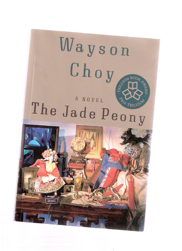 wayson choy the jade peony essay The jade peony by wayson choy essay - the jade peony by wayson choy the book is narrated by a little girl named jook-liang (or just liang) you are introduced to her .