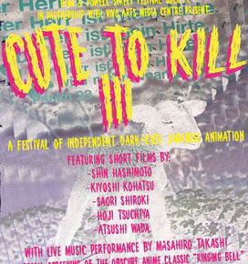 Cute to Kill III: Indie Dark Cute Japanese Animation