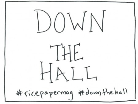 #downthehall sign