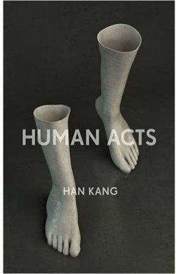 credits to: https://www.chapters.indigo.ca/en-ca/books/human-acts/9781846275968-item.html?ikwid=human+acts&ikwsec=Home&ikwidx=0